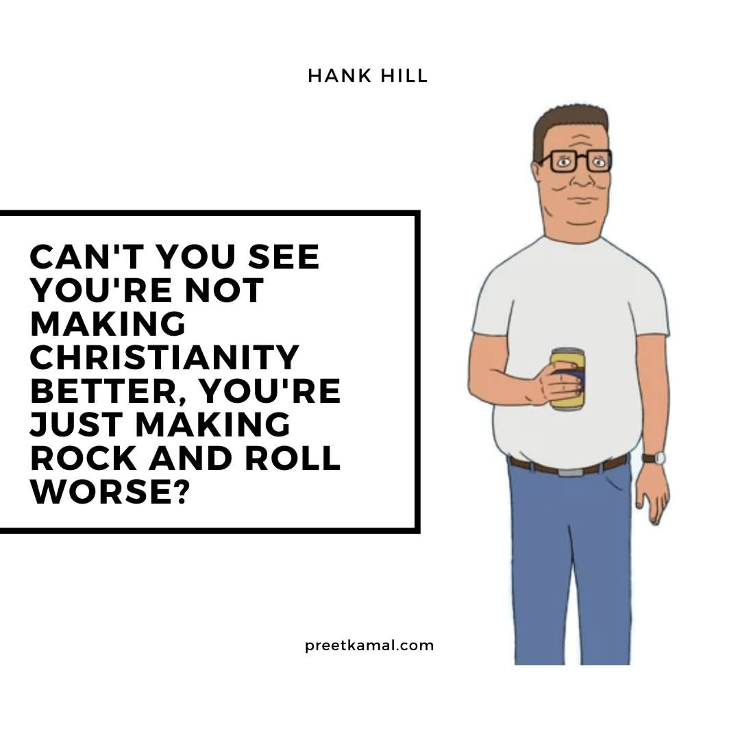Can't You See Hank Hill Quotes