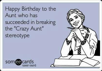 Succeeded In Breaking Happy Birthday Aunt Meme