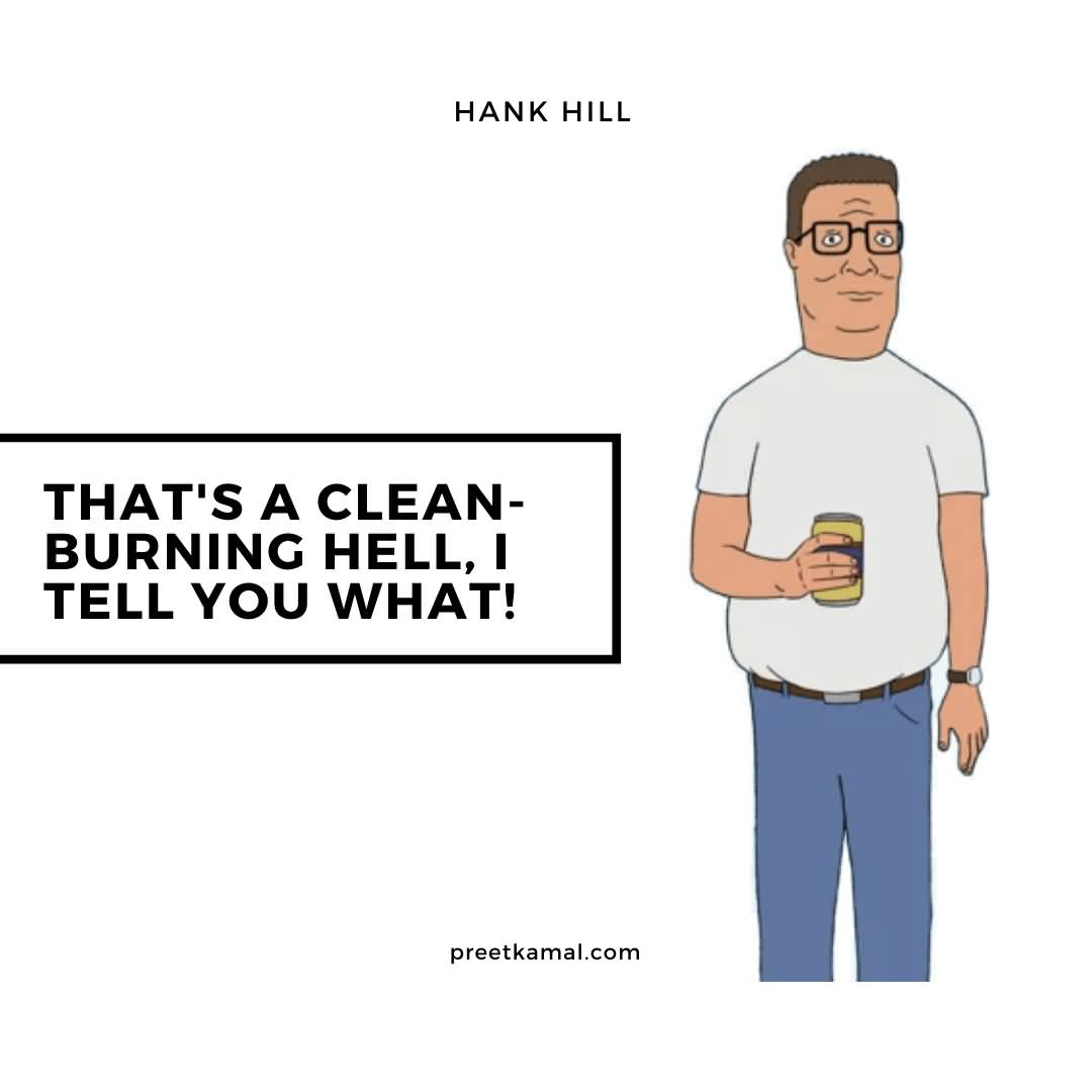That's A Clean Hank Hill Quotes
