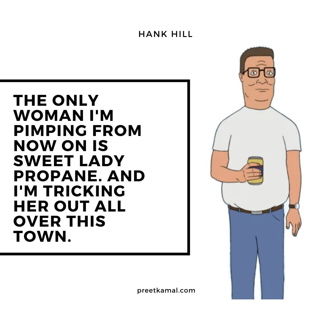 The Only Woman Hank Hill Quotes