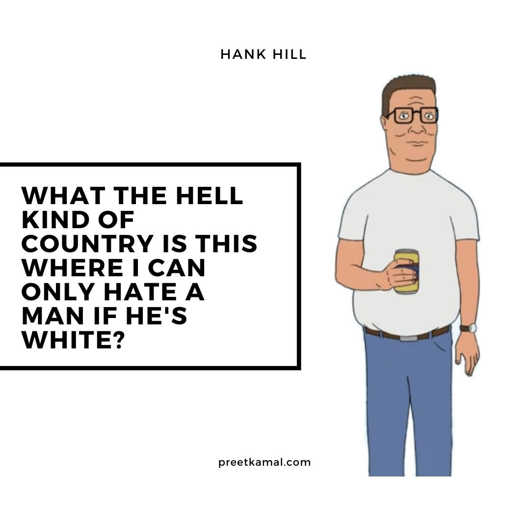 What The Hell Hank Hill Quotes