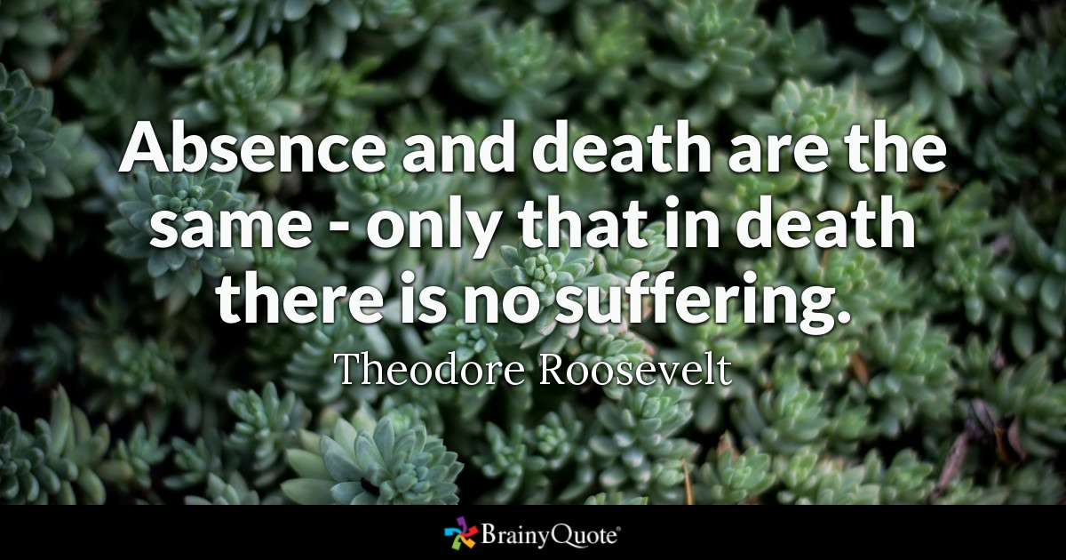 Absence And Death Are Marine Quotes About Death