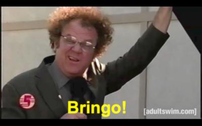 Bringo! Steve Brule Quotes