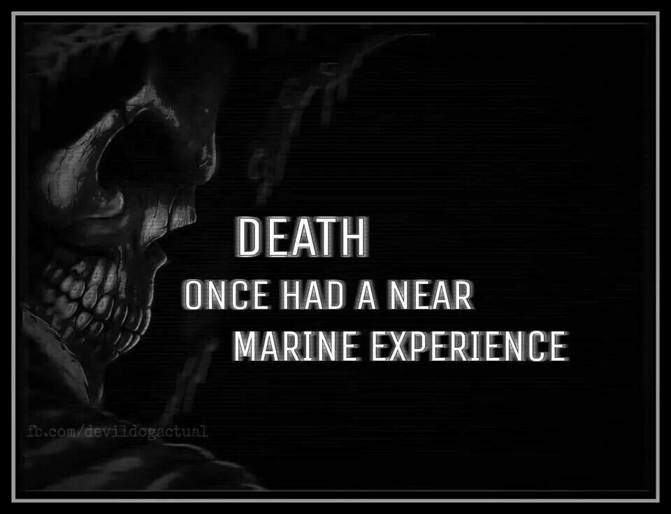 Death Once Had A Marine Quotes About Death