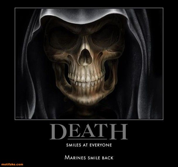 Death Smiles At Everyone Marine Quotes About Death