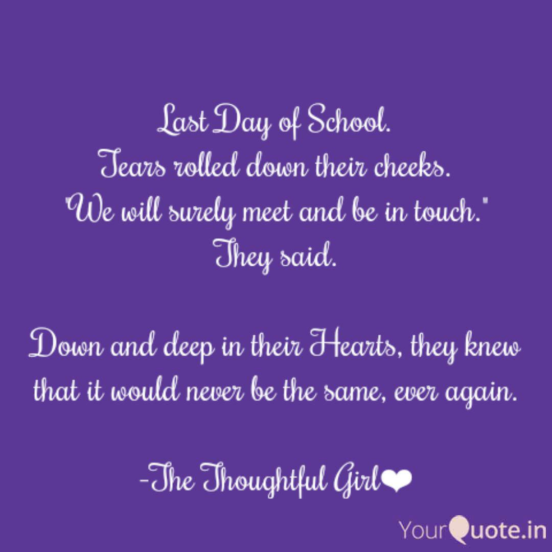 Down And Deep Is Last Day Of School Quotes