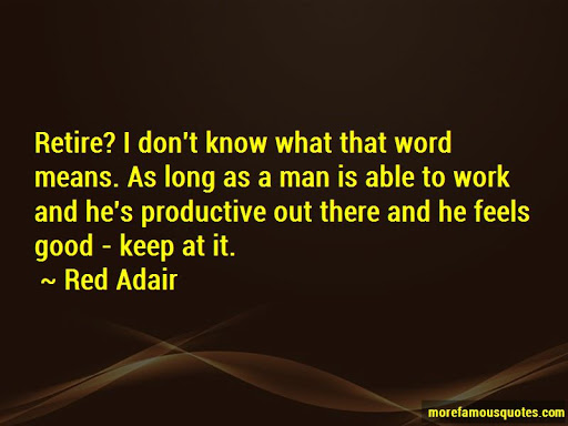 I Don't Know What Red Adair Quotes