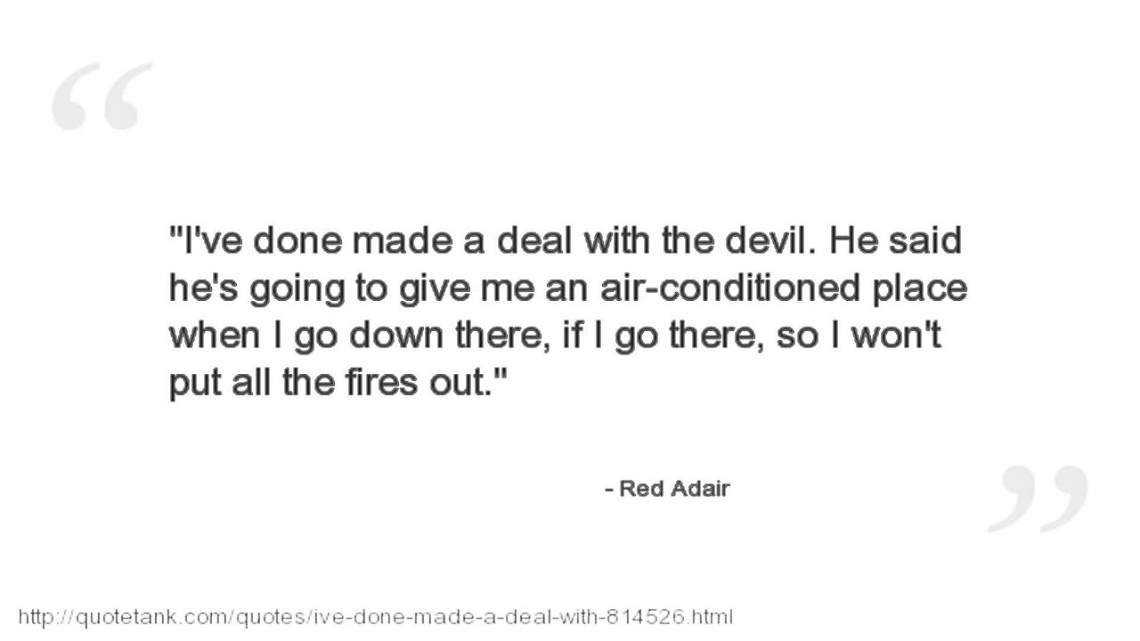 If I Go There Red Adair Quotes