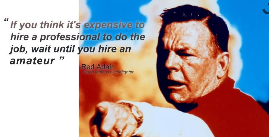 If You Think It's Red Adair Quotes