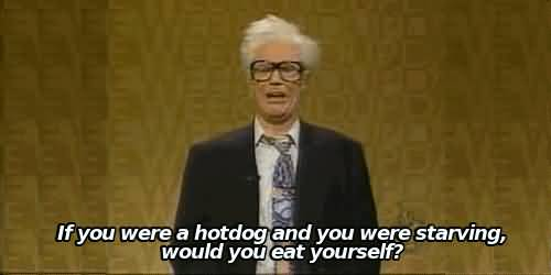 If You Were A Hotdog Harry Caray Will Ferrell Quotes