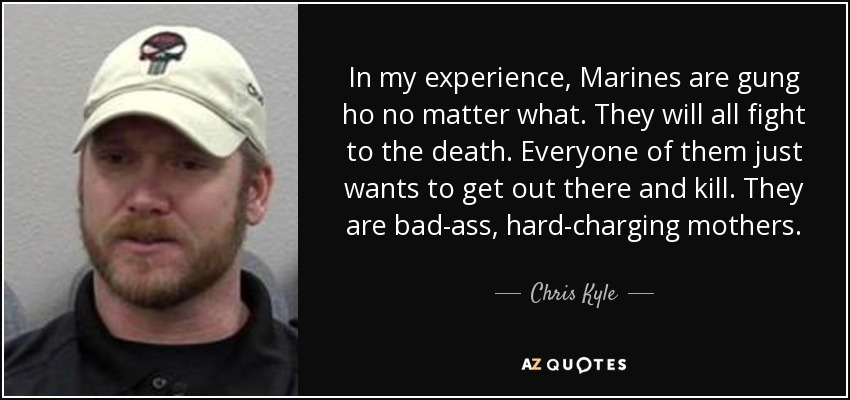 In My Experience Marines Marine Quotes About Death