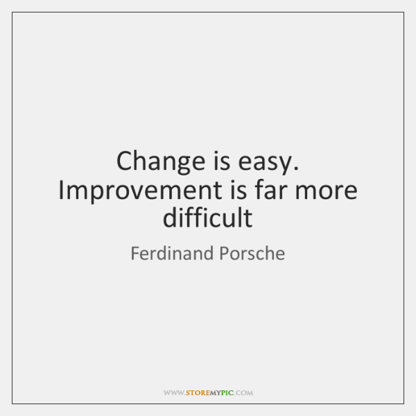 Is Far More Difficult Ferdinand Porsche Quotes