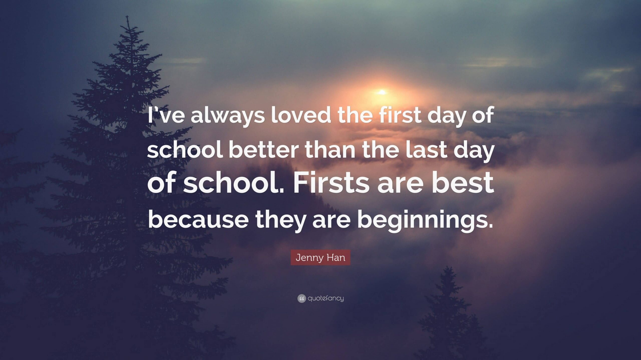 I've Always Loved The Last Day Of School Quotes