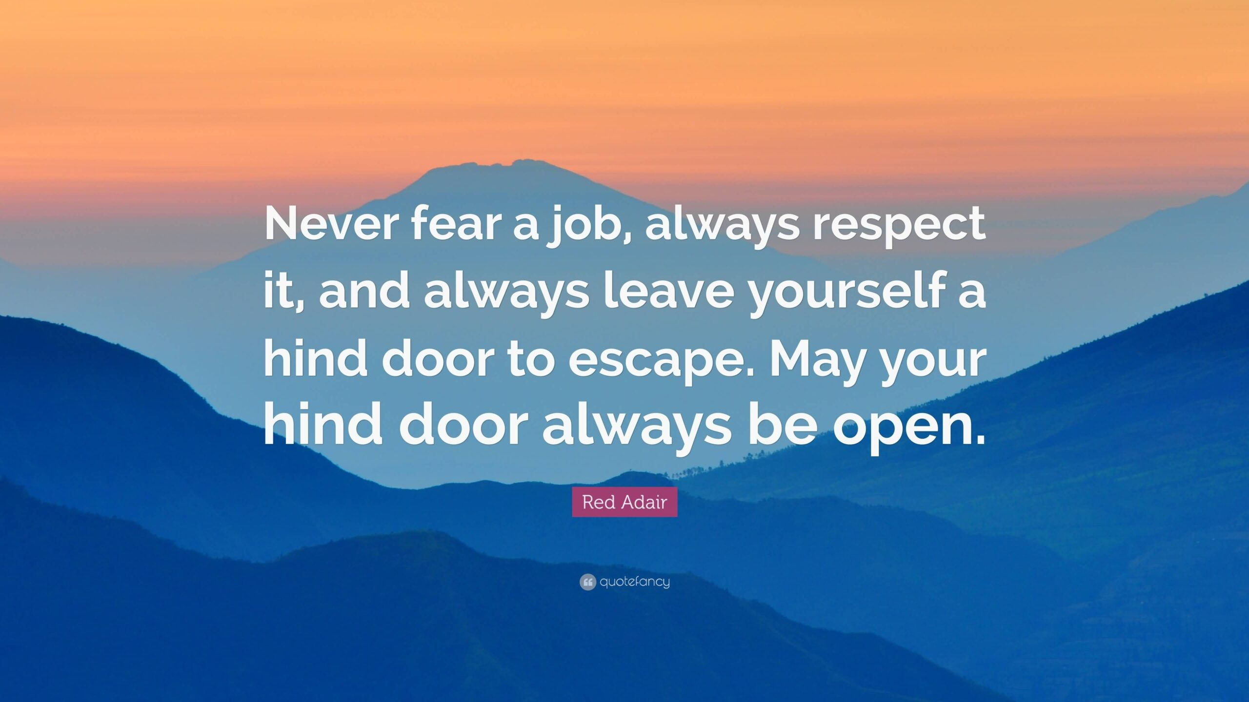 Never Fear A Job Red Adair Quotes