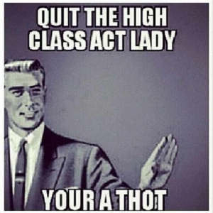 Quit The High Class Thot Quotes