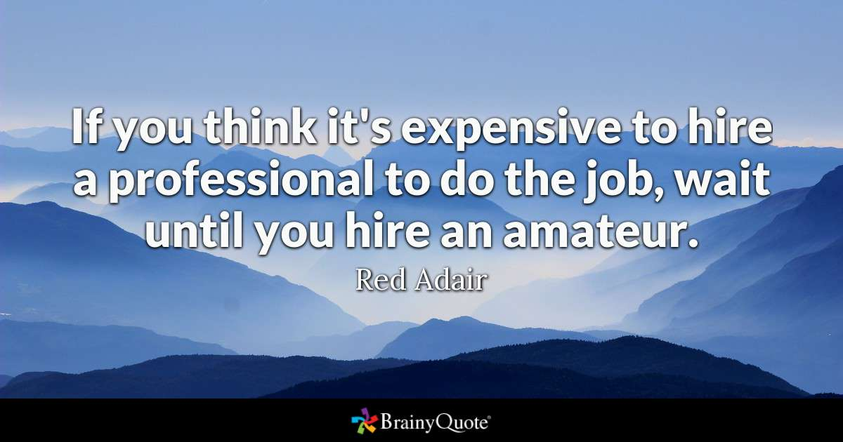 Until You Hire An Red Adair Quotes