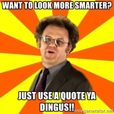 Want To Look Steve Brule Quotes