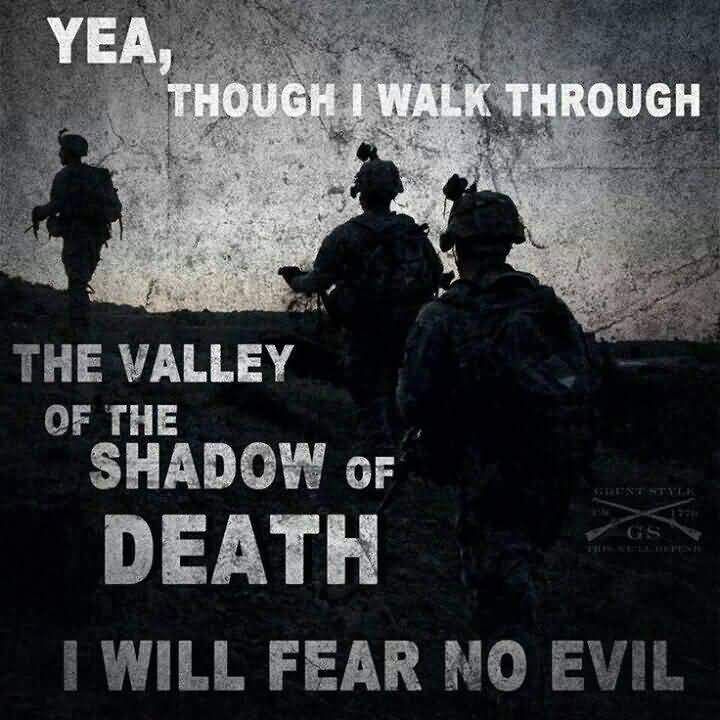 Yea Though I Walk Through Marine Quotes About Death
