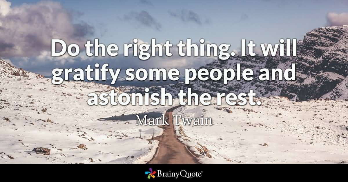 Do The Right Thing Doing The Right Thing Quotes