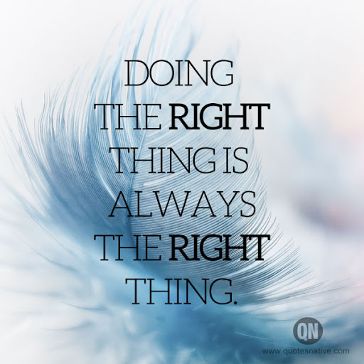 Doing The Right Thing Doing The Right Thing Quotes