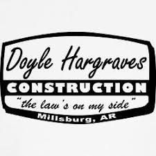 Doyle Hargraves Construction The Dwight Yoakam Sling Blade