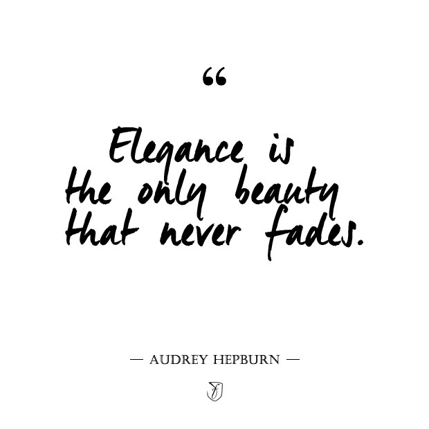Elegance Is The Only Beauty Fashion Quotes