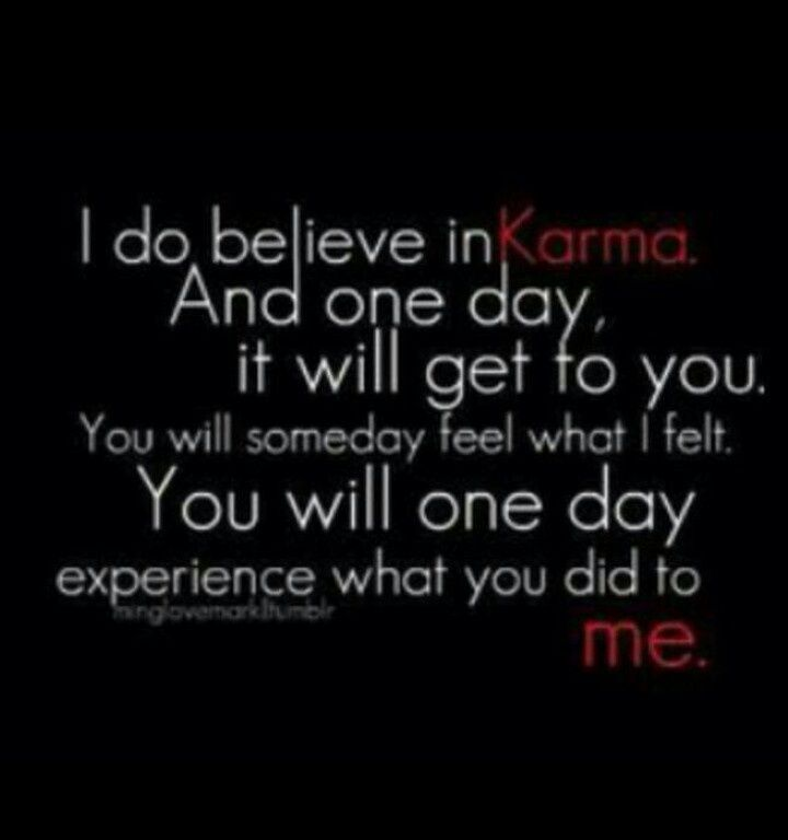 I Do Believe In Karma Heartless Quotes