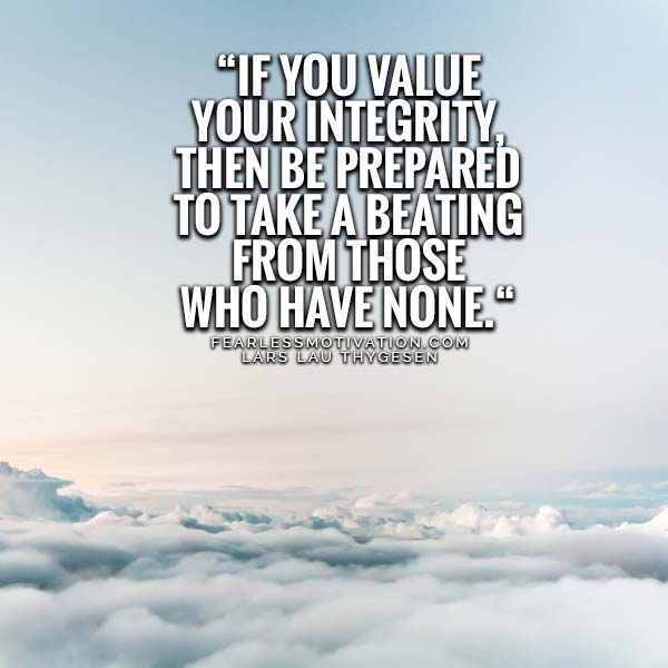 If You Value Your Doing The Right Thing Quotes