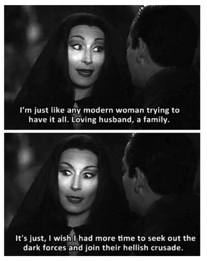I'm Just Like Any Addams Family Meme