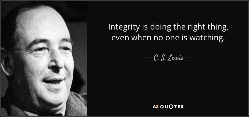 Integrity Is Doing The Right Doing The Right Thing Quotes
