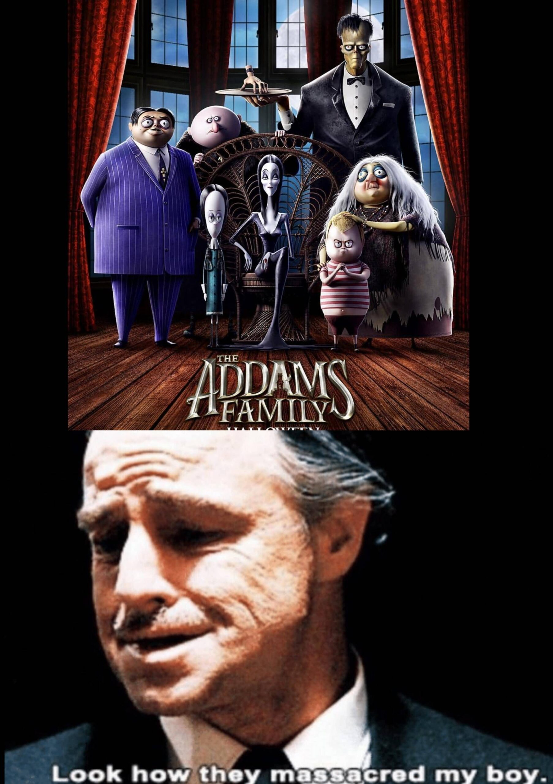 Look How They Massacred Addams Family Meme