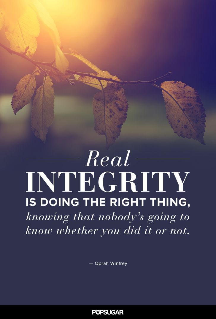 Real Integrity Is Doing Doing The Right Thing Quotes