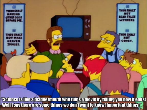 Science Is Like A Blabbermouth Ned Flanders Quotes