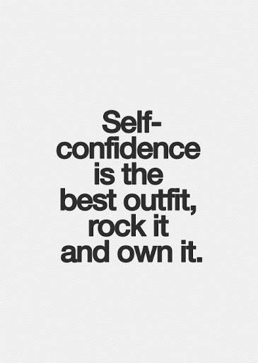 Self Confidence Is The Best Fashion Quotes