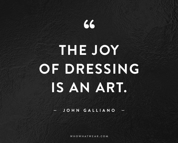 The Joy Of Dressing Fashion Quotes
