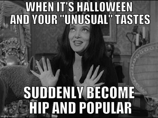 When It's Halloween And Your Addams Family Meme