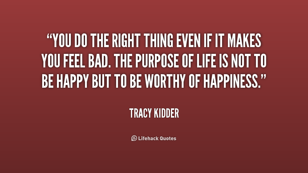 You Do The Right Doing The Right Thing Quotes