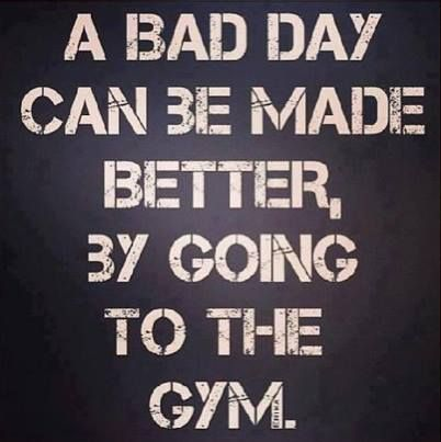 A Bad Day Can Be Fitness Quotes