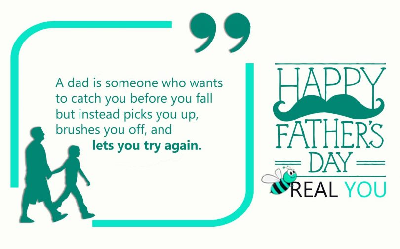 A Dad Is Someone Who Fathers Day Quotes
