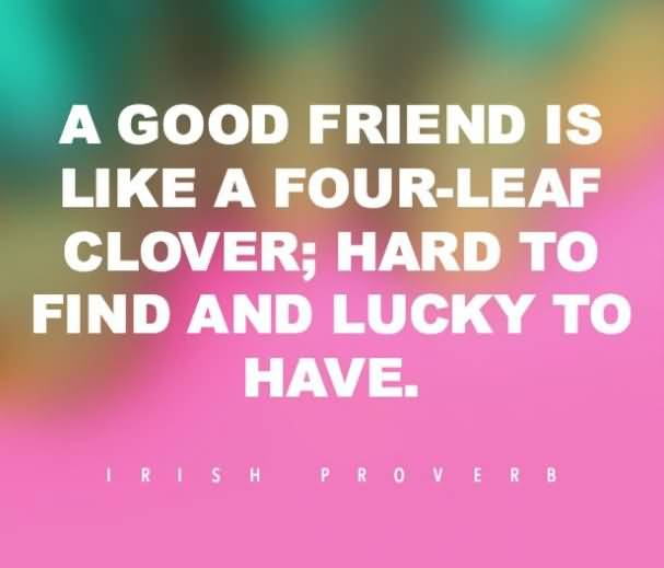 A Good Friend Is Friend Quotes