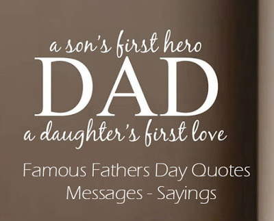 A Son's First Hero Fathers Day Quotes