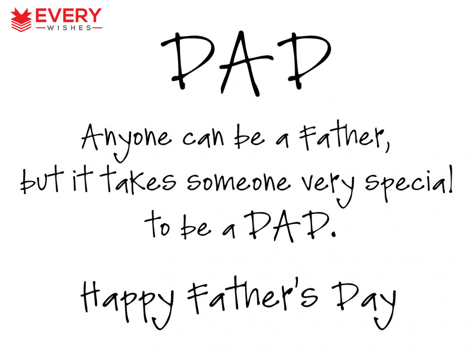 Anyone Can Be A Fathers Day Quotes