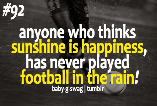 Anyone Who Thinks Sunshine Football Quotes