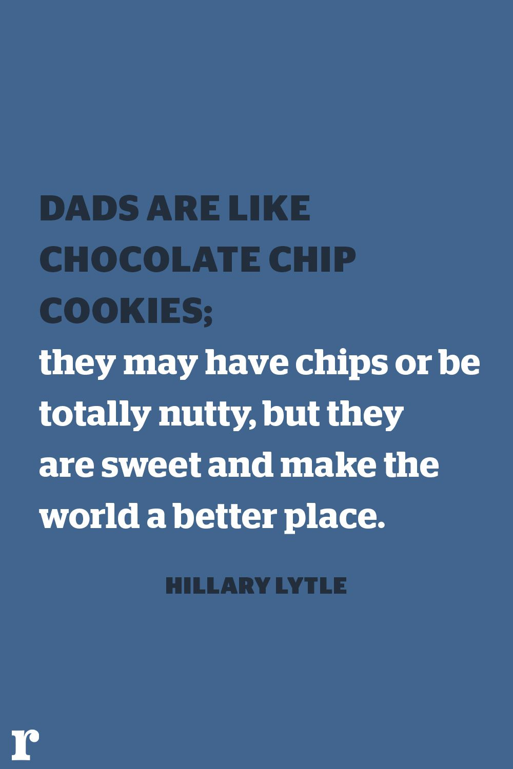 Dads Are Like Chocolate Fathers Day Quotes