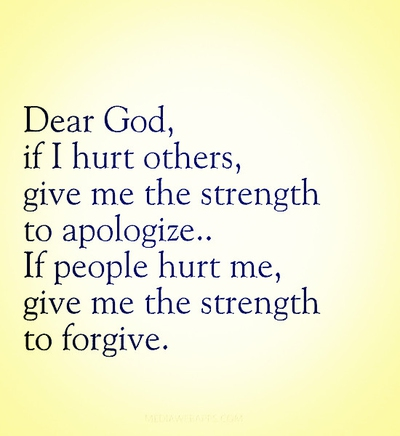 Dear God If I Forgiveness Quotes