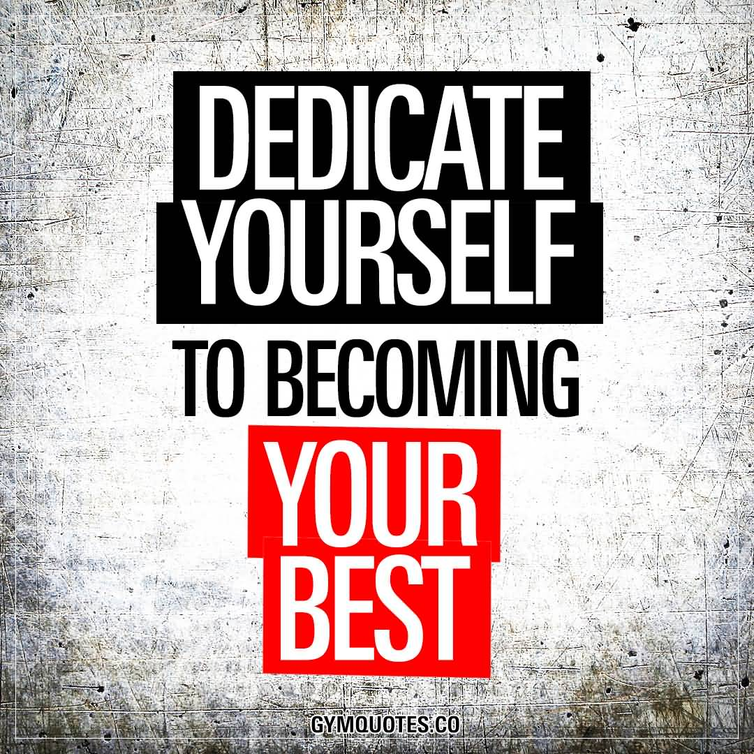 Dedicate Yourself To Becoming Fitness Quotes