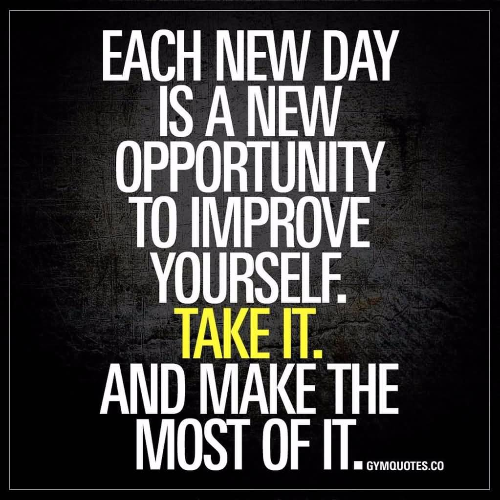 Each New Day Is Fitness Quotes