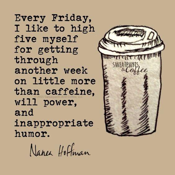 Every Friday I Likel Friday Quotes