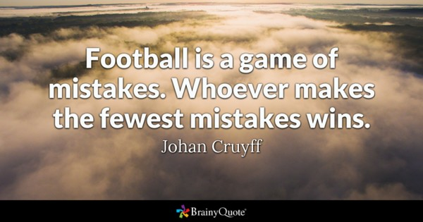 Football Is A Game Of Football Quotes
