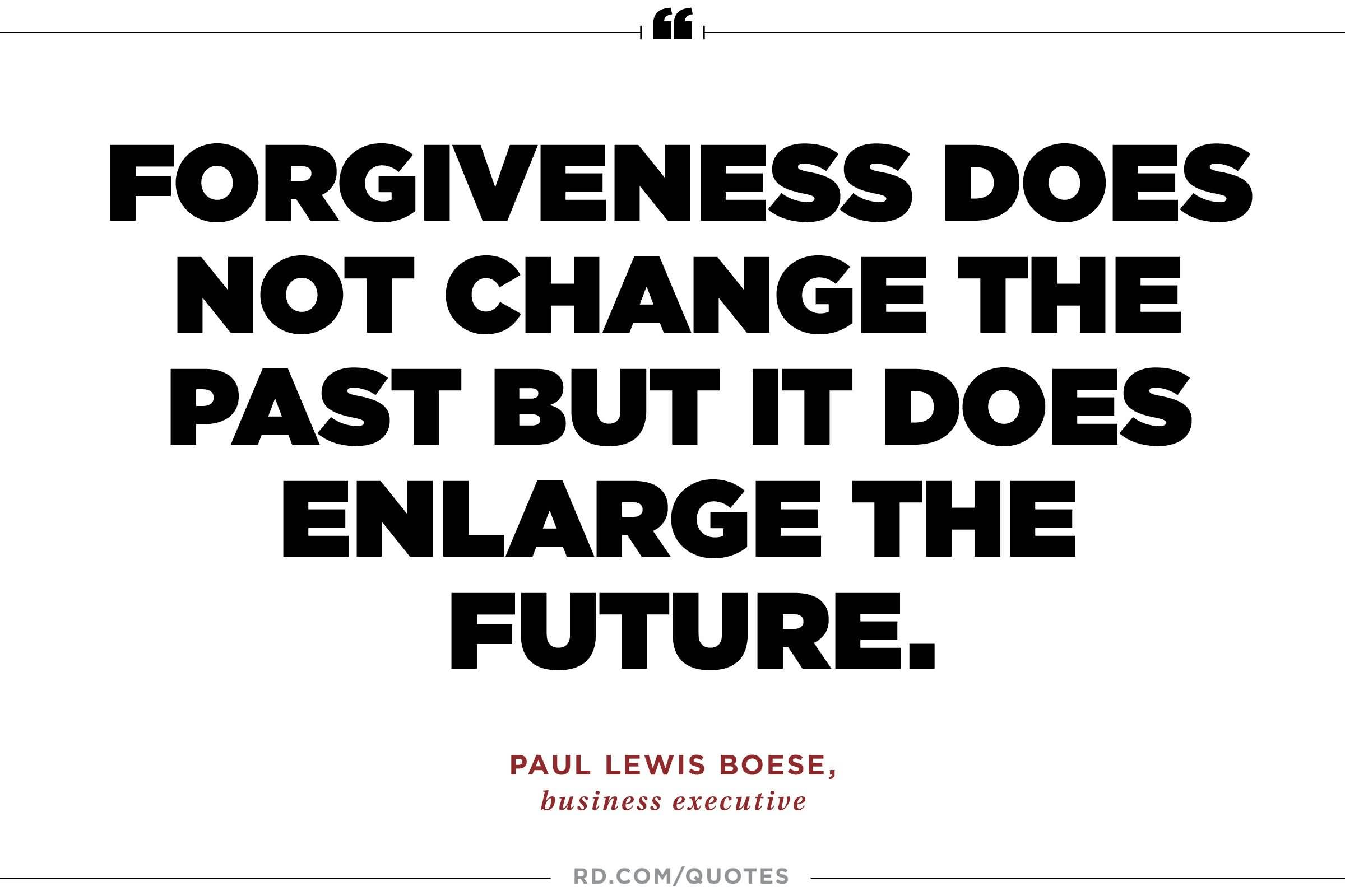 Forgiveness Does Not Change Forgiveness Quotes